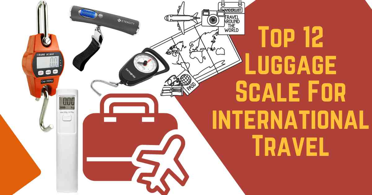 Luggage Scale For international Travel